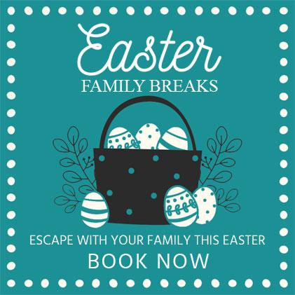Easter Family Breaks